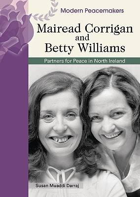Mairead Corrigan and Betty Williams by Susan Muaddi Darraj