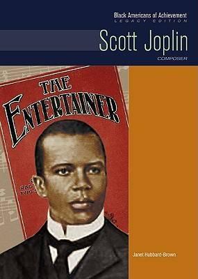 Scott Joplin by Janet Hubbard-Brown