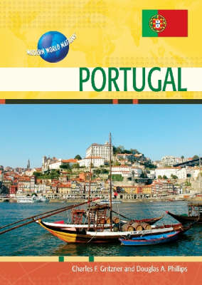 Portugal by Charles F. Gritzner, Douglas A. Phillips