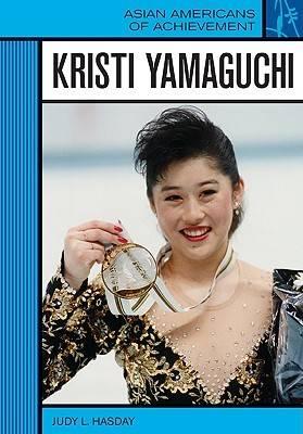 Kristi Yamaguchi by Judy L. Hasday