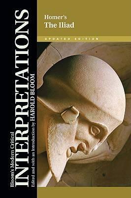 The Iliad Homer by Prof. Harold Bloom