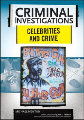 Celebrities and Crime by Michael Newton