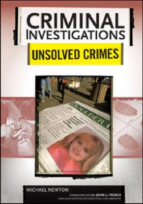 Unsolved Crimes by Michael Newton