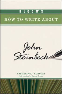 Bloom's How to Write About John Steinbeck by Catherine J. Kordich