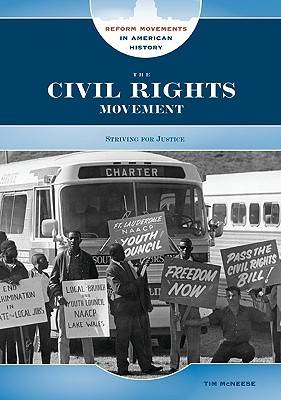The Civil Rights Movement by Tim McNeese