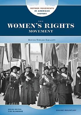 The Women's Rights Movement by Shane Mountjoy