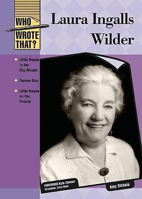 Laura Ingalls Wilder by Amy Sickels