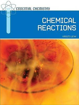 Chemical Reactions by Kristi Lew