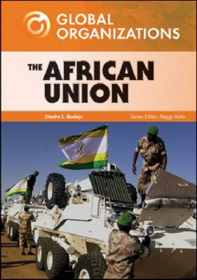 The African Union by Diedre L. Badejo