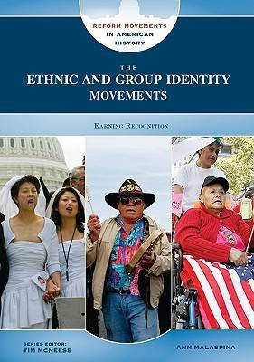 The Ethnic and Group Identity Movements by Ann Malaspina