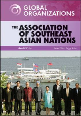 The Association of Southeast Asian Nations by Gerald W. Fry