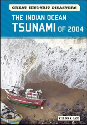 The Indian Ocean Tsunami of 2004 by William W. Lace
