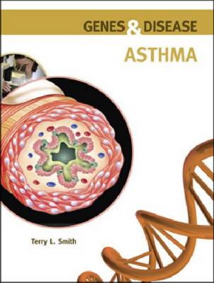 Asthma by Terry L. Smith