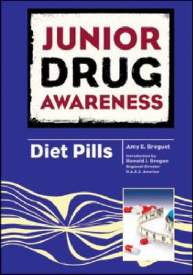 Diet Pills by Amy E. Breguet, Ronald J. Brogan