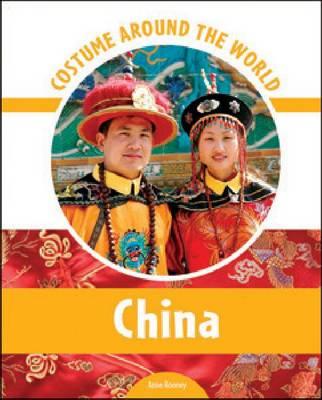 Costume Around the World China by Anne Rooney