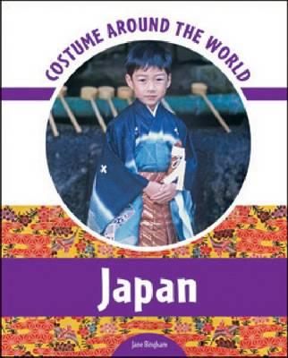 Costume Around the World Japan by Jane Bingham