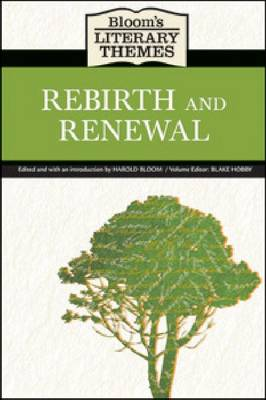Rebirth and Renewal by Prof. Harold Bloom