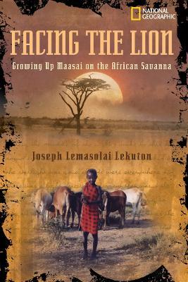 Facing the Lion by Joseph Lemasolai Lekut, Herman J. Viola