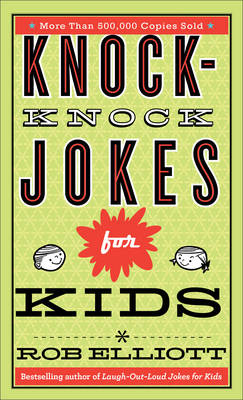Knock-Knock Jokes for Kids by Rob Elliott