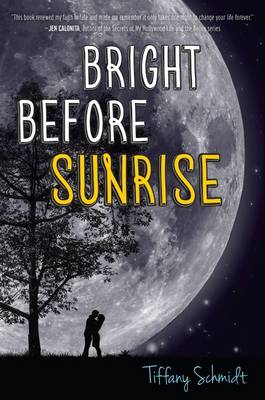 Bright Before Sunrise by Tiffany Schmidt