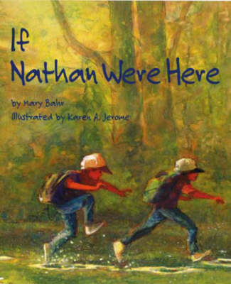 If Nathan Were Here by Mary Bahr