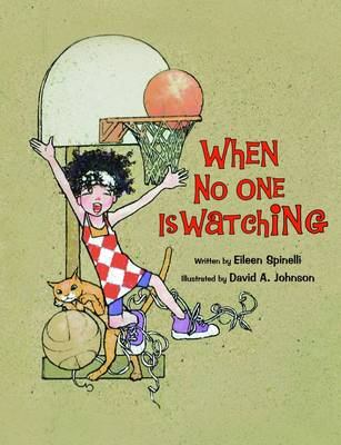 When No-one is Watching by Eileen Spinelli