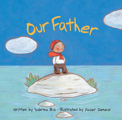 Our Father by Sabrina Bus