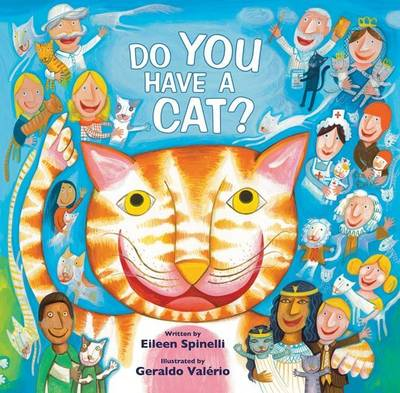 Do You Have a Cat? by Eileen Spinelli