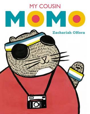 My Cousin Momo by Zachariah OHora
