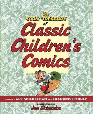 TOON Treasury of Classic Children's Comics by Jon Scieszka