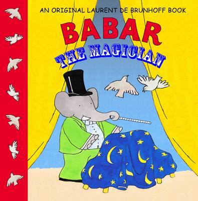 Babar the Magician by Laurent de Brunhoff