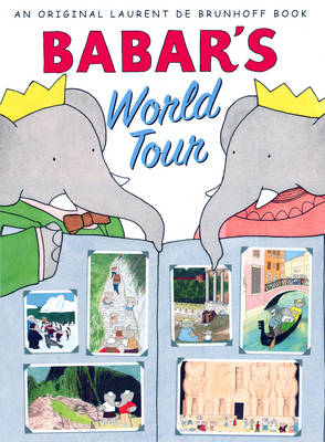 Babar's World Tour by Laurent de Brunhoff