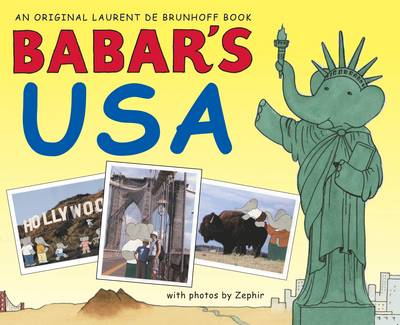 Babar's USA by Laurent de Brunhoff