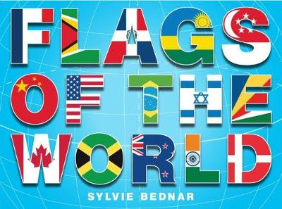 Flags of the World by Sylvie Bednar
