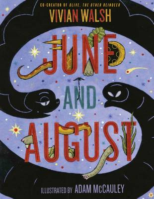 June and August by Vivian Walsh