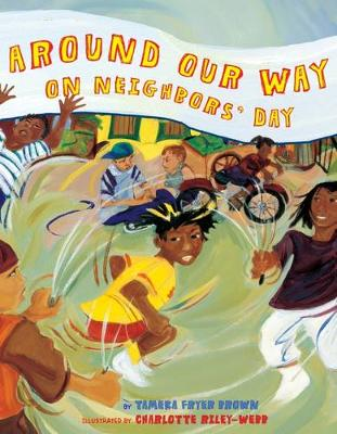Around Our Way on Neighbour's Day by Tameka Fryer Brown