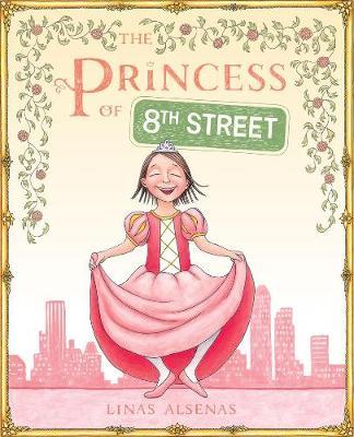 Princess of 8th Street by Linas Alsenas
