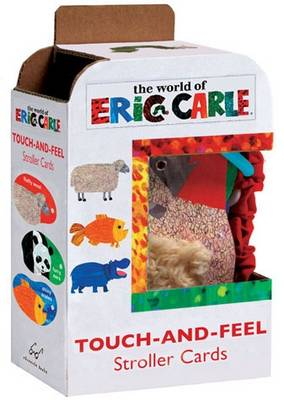 Eric Carle: Touch-and-Feel Stroller Cards by Eric Carle
