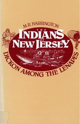 Indians of New Jersey Dickon Among the Lenapes by M. Harrington