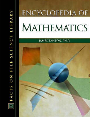 Encyclopedia of Mathematics by James Tanton