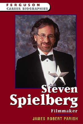 Steven Spielberg Filmmaker by James Robert Parish