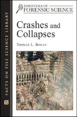 Crashes and Collapses by Thomas L. Bohan
