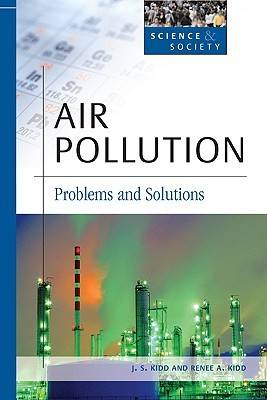 Air Pollution by J.S. Kidd, Renee A. Kidd