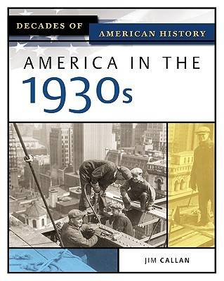 America in the 1930s by Jim Callan