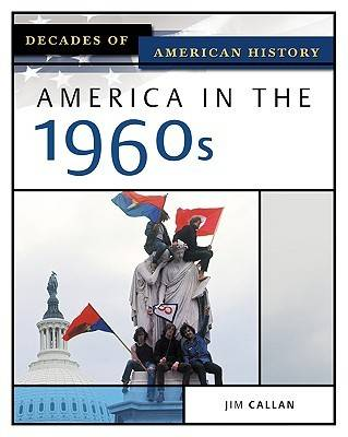 America in the 1960s by Jim Callan