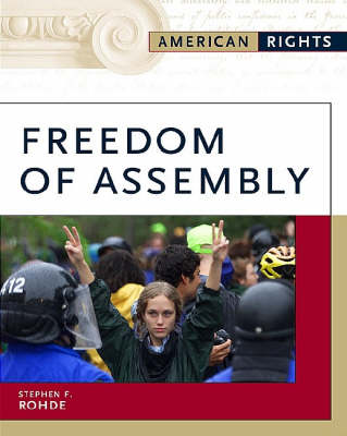 Freedom of Assembly by Stephen F. Rohde