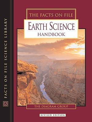 The Facts on File Earth Science Handbook by The Diagram Group