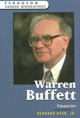 Warren Buffett Financier by Bernard Ryan