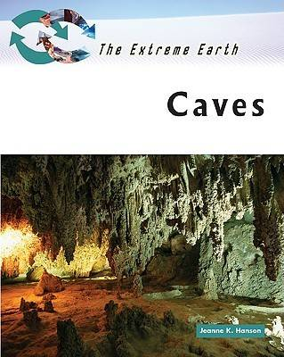 Caves by Jeanne K. Hanson
