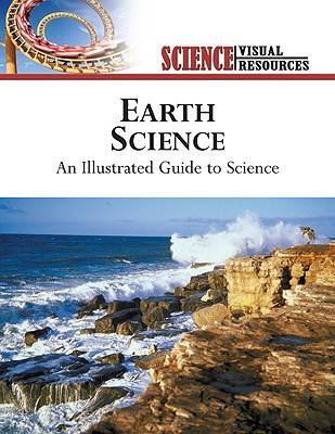 Earth Science An Illustrated Guide to Science by The Diagram Group